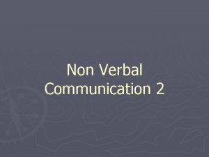 Non Verbal Communication 2 Body Language Posture Standing