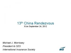 13 th China Rendezvous Xian September 24 2012