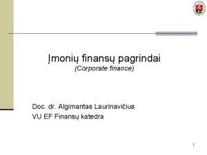 moni finans pagrindai Corporate finance Doc dr Algimantas