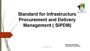 Standard for Infrastructure Procurement and Delivery Management SIPDM