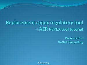 Replacement capex regulatory tool AER REPEX tool tutorial