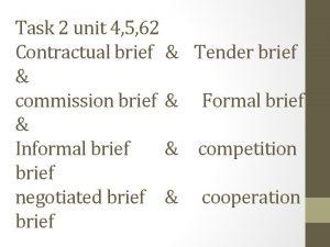 Task 2 unit 4 5 62 Contractual brief