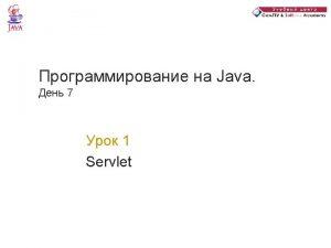 public class Hello World extends Http Servlet public