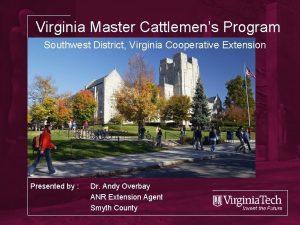 Virginia Master Cattlemens Program Southwest District Virginia Cooperative