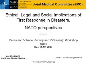Joint Medical Committee JMC Ethical Legal and Social