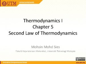 Thermodynamics I Chapter 5 Second Law of Thermodynamics