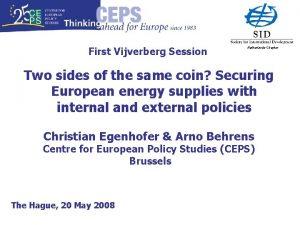 First Vijverberg Session Netherlands Chapter Two sides of