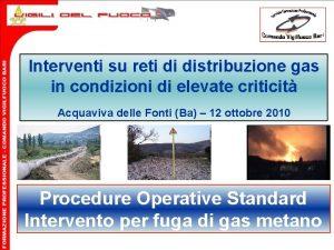 Interventi su reti di distribuzione gas in condizioni