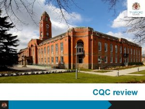 CQC review Reshaping Trafford Council Specifically the CQC