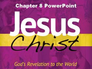Chapter 8 Power Point Miracles Miracle A powerful