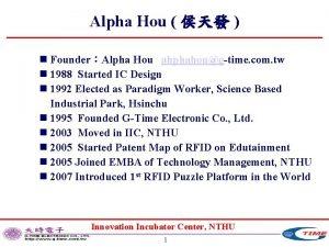 Alpha Hou n FounderAlpha Hou ahphahougtime com tw