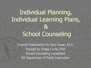 Individual Planning Individual Learning Plans School Counseling Original