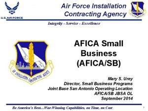 Air Force Installation Contracting Agency Integrity Service Excellence