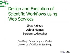 Design and Execution of Scientific Workflows using Web