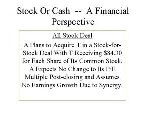 Stock Or Cash A Financial Perspective All Stock