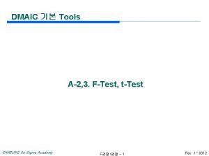 DMAIC Tools A2 3 FTest tTest SAMSUNG Six