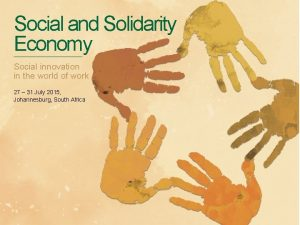Social and Solidarity Economy Social innovation in the