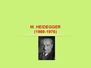 M HEIDEGGER 1989 1976 SEIN UND ZEIT 1927