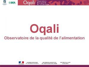 Oqali Observatoire de la qualit de lalimentation Contexte