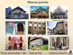 Maisons peintes Cliquez pour avancer Photos personnelles Net