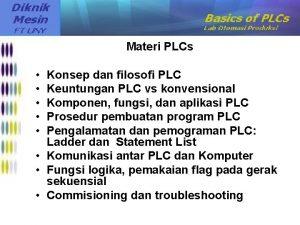 Materi PLCs Konsep dan filosofi PLC Keuntungan PLC