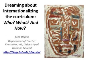Dreaming about internationalizing the curriculum Who What And