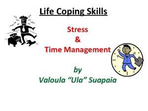 Life Coping Skills Stress Time Management by Valoula