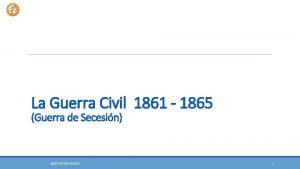 La Guerra Civil 1861 1865 Guerra de Secesin