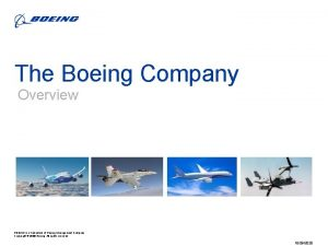 The Boeing Company Overview BOEING is a trademark