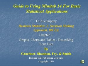 Guide to Using Minitab 14 For Basic Statistical