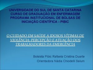 UNIVERSIDADE DO SUL DE SANTA CATARINA CURSO DE