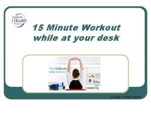 15 Minute Workout while at your desk a