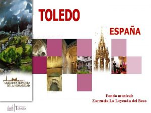 Fondo musical Zarzuela La Leyenda del Beso Toledo