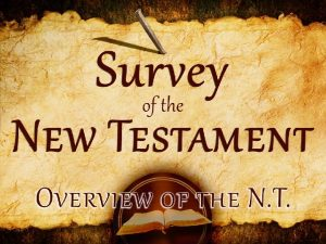 I The New Testament Is The New Testament
