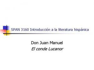 SPAN 3160 Introduccin a la literatura hispnica Don
