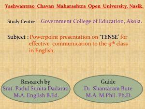 Yashwantrao Chavan Maharashtra Open University Nasik Study Centre