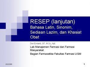 RESEP lanjutan Bahasa Latin Sinonim Sediaan Lazim dan