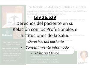 Ley 26 529 Derechos del paciente en su