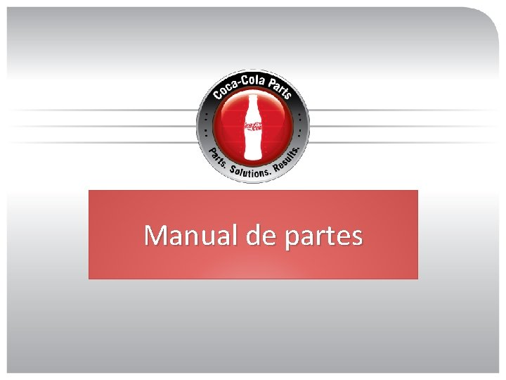 Manual de partes Acceso a Manual de partes