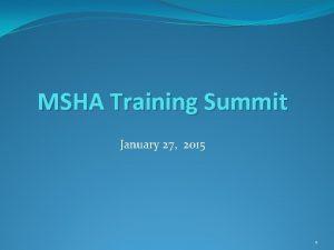 MSHA Training Summit January 27 2015 1 2