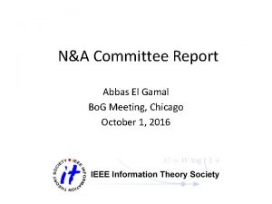 NA Committee Report Abbas El Gamal Bo G