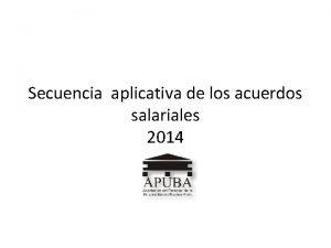Secuencia aplicativa de los acuerdos salariales 2014 INSTANCIAS