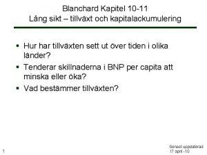Blanchard Kapitel 10 11 Lng sikt tillvxt och