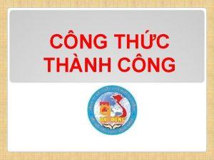CNG THC THNH CNG CNG THC THNH CNG