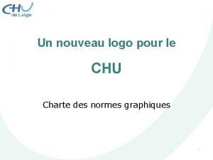 Un nouveau logo pour le CHU Charte des