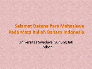 Universitas Swadaya Gunung Jati Cirebon Pengertian Ejaan Ejaan