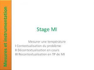 Mesures et instrumentation Stage MI Mesurer une temprature