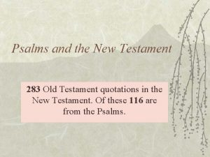 Psalms and the New Testament 283 Old Testament