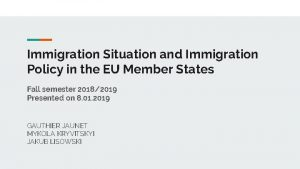 Immigration Situation and Immigration Policy in the EU
