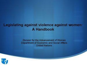 Legislating against violence against women A Handbook Division